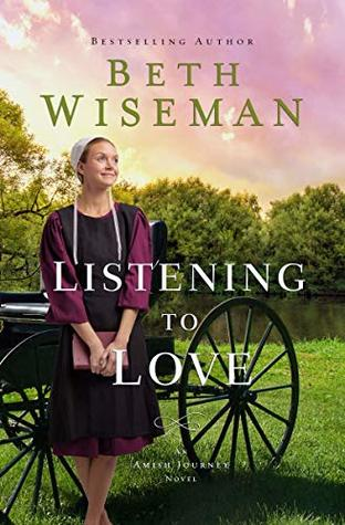 Listening to Love (An Amish Journey Novel Book 2)