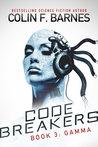 Code Breakers: Gamma (Code Breakers, #3)