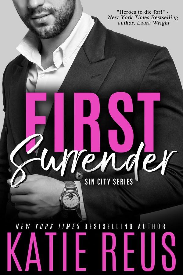 First Surrender (The Serafina: Sin City, #1)