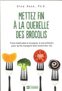 Mettez fin à la querelle des brocolis: Trois habitudes à inculquer à vos enfants pour qu'ils mangent bien toute leur vie