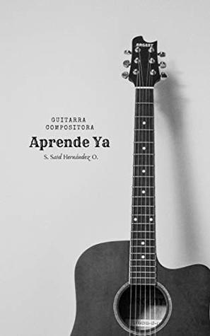 Guitarra Compositora: Aprende Ya