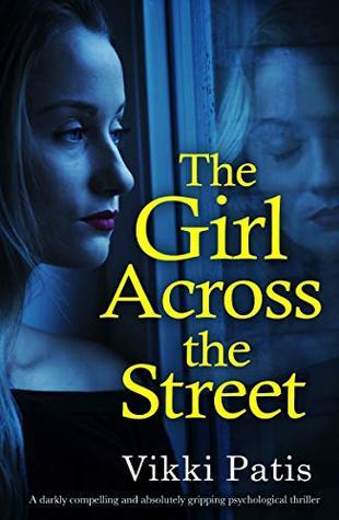 The Girl Across the Street by Vikki Patis