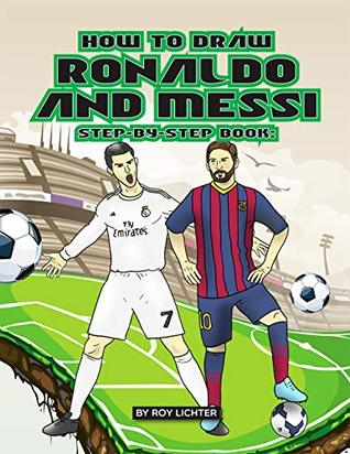 How To Draw Ronaldo And Messi Step By Step Book Easy Drawing
