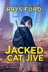 Jacked Cat Jive (Kai Gracen #3)