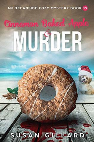 Cinnamon Baked Apple & Murder: An Oceanside Cozy Mystery Book 59