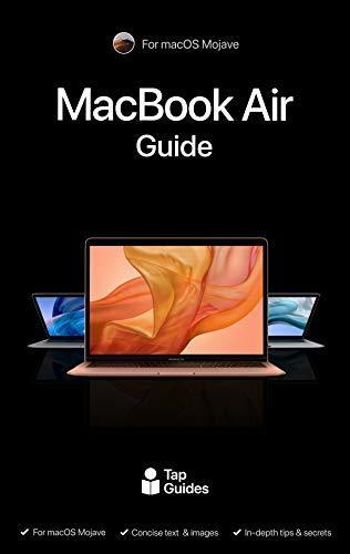 MacBook Air Guide: The Ultimate Guide for MacBook Pro & macOS