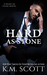 Hard As Stone by K.M. Scott