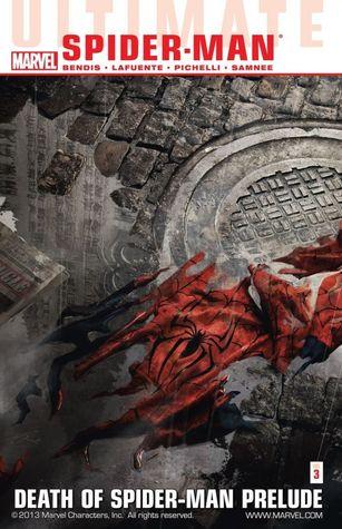 Ultimate Comics Spider-Man, Volume 3: Death of Spider-Man Prelude