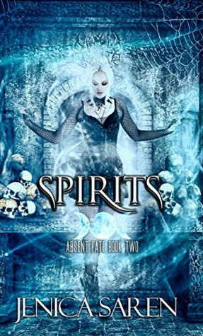 Spirits by Jenica Saren