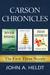 Carson Chronicles by John A. Heldt