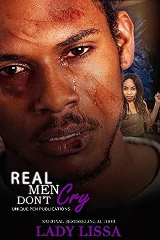 Real Men Don't Cry: A Domestic Violence Novel