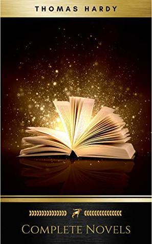 Thomas Hardy: Complete Novels
