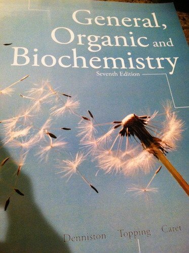 General, Organic, and Biochemistry (Custom) by Denniston