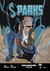Sparks Issue #3 by James DeSantis