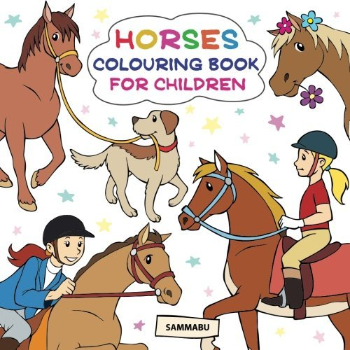 Horses Colouring Book: For Children Ages 3-5
