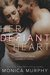 Her Defiant Heart (Damaged Hearts, #1)