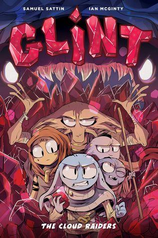 Glint Book One: The Cloud Raiders