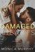 Damaged Hearts (Damaged Hearts, #3)