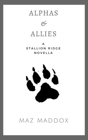 Alphas & Allies (Stallion Ridge Novella)