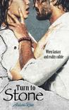 Turn To Stone (The Stone Series) (Volume 1)