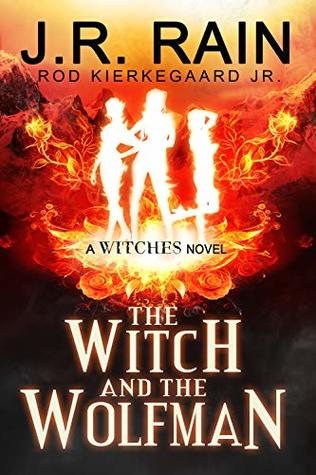 The Witch and the Wolfman (Witches #4)