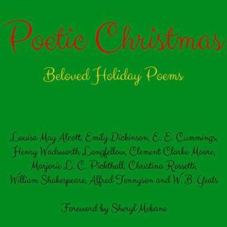 Poetic Christmas: Beloved Holiday Poems