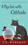 A Psychic with Catitude (Reg Rawlins, Psychic Detective, #2)