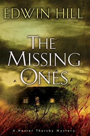 The Missing Ones (Hester Thursby Mystery#2)