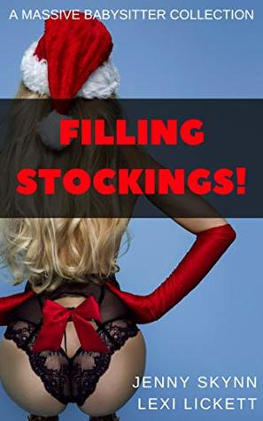 Filling Stockings!: A Massive Babysitter Collection