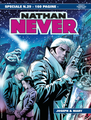 Speciale Nathan Never n. 29: Joseph & Mary