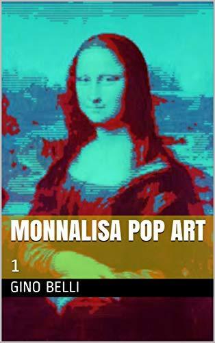 MONNALISA POP ART: 1
