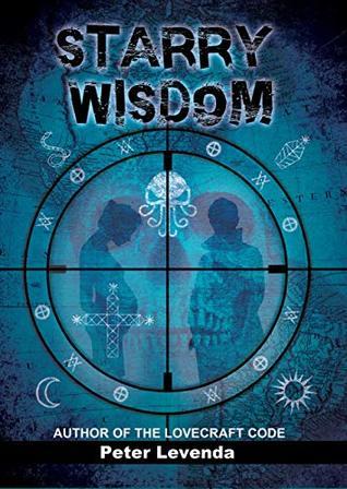 Starry Wisdom (Lovecraft Trilogy Book 3)