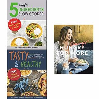 Cravings Hungry for More [hardcover],Tasty & Healthy, 5 Simple Ingredients Slow Cooker 3 Books Collection Set.
