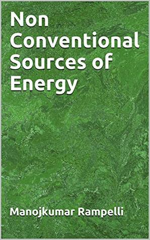Non Conventional Sources of Energy: for related engineering disciplines