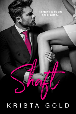 Shaft by Krista Gold