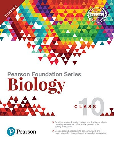 Pearson Foundation Series Biology Class - 10 by Pearson