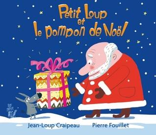 Petit Loup et le pompon de Noël