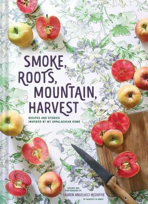 Smoke, Roots, Mountain, Harvest by Lauren McDuffie