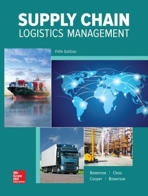 Loose Leaf For Supply Chain Logistics Management 5e By Donald Bowersox