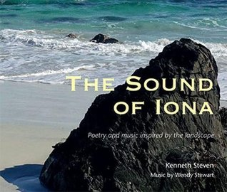 The Sound of Iona: Poetry and music inspired by the landscape