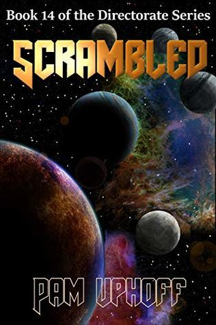 Scrambled (The Directorate Book 14)