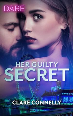 Her Guilty Secret (Guilty as Sin, #1)