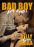 Bad Boy for Keeps by Kelly Lynn Parra