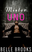 Mister Uno A Short Story Series ( Mister, Mister Series #1) by Belle Brooks
