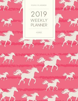 2019 Weekly Planner Horse: Dated with to Do Notes and Inspirational Quotes - Pink Horses