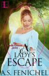 A Lady's Escape (Everton Domestic Society, #2)
