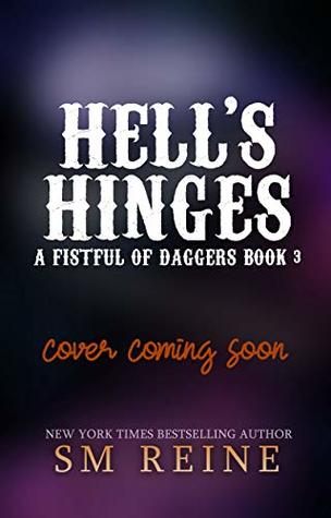 Hell's Hinges (A Fistful of Daggers #3)