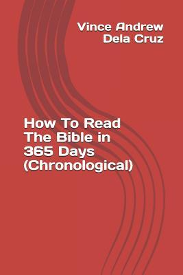 How To Read The Bible in 365 Days (Chronological)