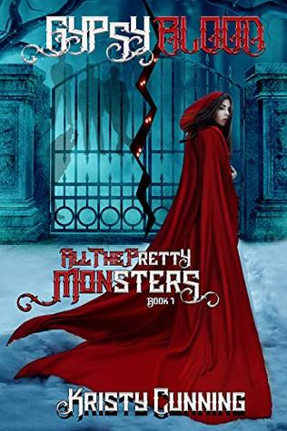 Gypsy's Blood (All The Pretty Monsters, #1)