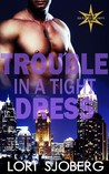 Trouble in a Tight Dress (Six Points Security #1)